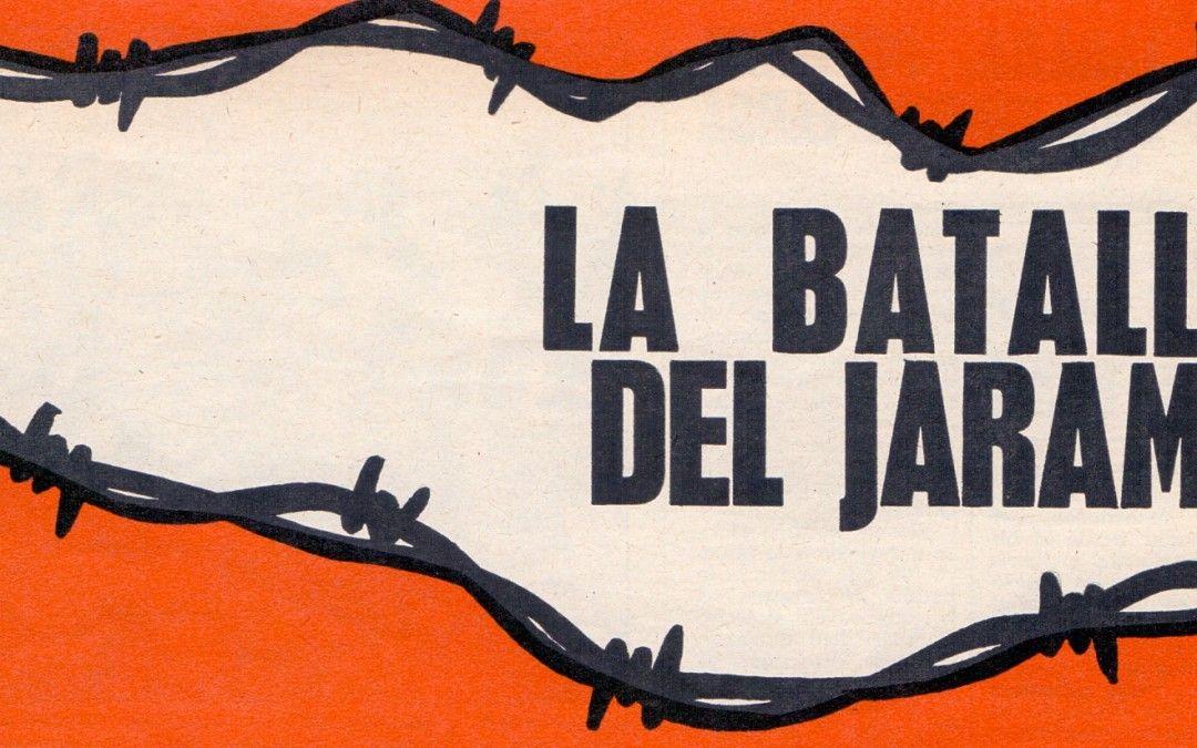 La Batalla del Jarama. Parte I. Los Prolegómenos