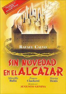 Película Sin novedad en el Alcázar