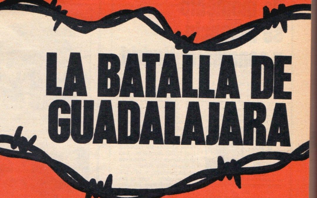 La Batalla de Guadalajara. Parte I. Prolegómenos
