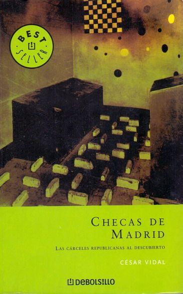 Checas de Madrid. César Vidal
